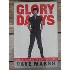 Dave Marsh - Glory days. Bruce Springsteen in the 1980s - Pantheon Books, New York