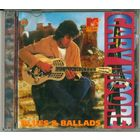 2CD Gary Moore - Blues & Ballads /  MTV Music History by Halahup (2001)