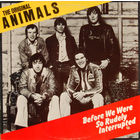Original Animals - Before We Were So Rudely Interrupted - LP - 1977