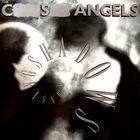 C.S. Angels - Chasing Shadows - LP - 1987