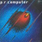 LP P.R. Computer - P.R. Computer (1983) Modern Classical, Space Rock, Synth-pop