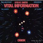 LP Vital Information(Steve Smith) - Orion (1984)