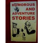 Humorous and adventure stories