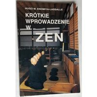 Krotkie wprowadzenie w zen. (на польском)