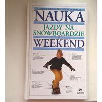 Наука езды на сноуборде - по польски