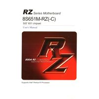 RZ Series Motherboard  8S651M-RZ(-C) Sis 651 chipset. Users Manual