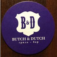 Подставка под пиво Butch&Dutch /Россия/