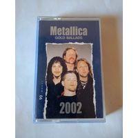 Аудиокассета Metallica Gold Ballads