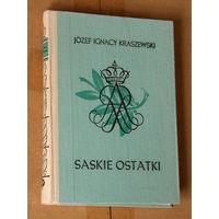 "Jozef Ignacy Kraszewski ""Saskie Ostatki"" (па-польску)"