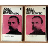 """Jozef Ignacy Kraszewski """"Powiesc bez tytulu"""""""