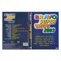 BRAVO Super Show 2003