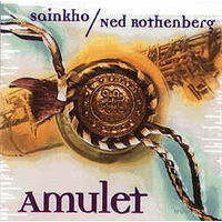 "CD SAINKHO / NED ROTHENBERG ""AMULET"" (1996)"