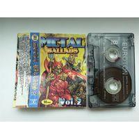 "Аудиокассета ""Metal Ballads"" vol.2"