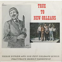 Chris Burke & His New Orleans Music, True To New Orleans, LP 1984