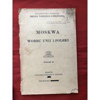 Moskwa wobec unii i Polski