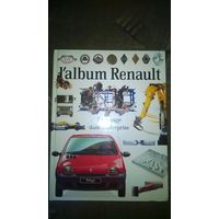 """Энциклопедия """"Рено""""  на французском """"L`album Renault"""""""