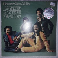 GLADYS KNIGHT & THE PIPS - 1973 - NEITHER ONE OF US, (UK), LP