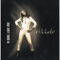 Nikkole 'A Girl Like Me' (CD)