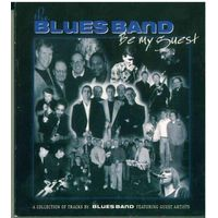 CD The Blues Band - Be My Guest (A Collection Of Tracks By The Blues Band Featuring Guest Artists) (2003)