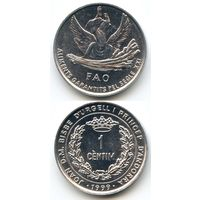 Андорра 1 сентим 1999 г. KM#171 (ФАО, FAO)