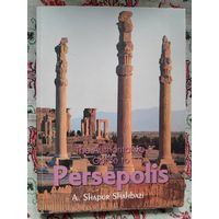 A. Shapur Shahbazi. The Authoritative Guide to Persepolis.