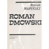 R. Wapinski. Roman Dmowski.
