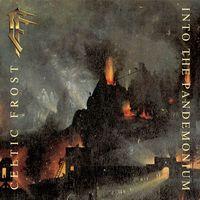 "CD - CELTIC FROST -"" INTO THE PANDEMONIUM"" -1987 -""Союз -2005"""