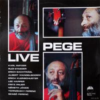 LP Pege - Karl Ratzer . Rudi Staeger . Erich Bachtragl . Albert Mangelsdorff . Erich Kleinschuster . Lee Harper . Fritz Pauer . Janos Nemeth . Ferenc Tornoczky . Ferenc Szabo - Live (1982)