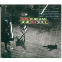 CD Dave Douglas - Soul On Soul (2000) Contemporary Jazz