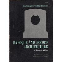Henry A. Millon. Baroque and Rococo Architecture