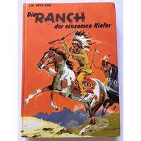 Sheridan  Die Ranch der einsamen Kiefer Gebundenes Buch Книга Приключенческий роман на немецком языке 157 стр