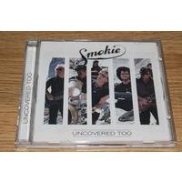 SMOKIE - Uncovered Too - CD