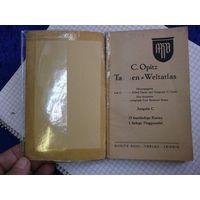 C. Opitz. Taschen welt-atlas, 1940 г.