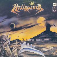 Hellraiser, We'll Bury You!, LP 1992