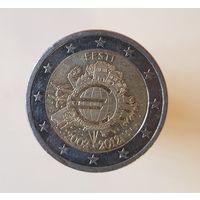 2 евро Эстония 2012 10 ЛЕТ НАЛИЧНОМУ ОБРАЩЕНИЮ ЕВРО
