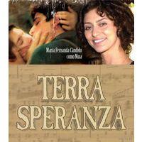 Земля любви, Земля надежды / Terra Speranza. Весь сериал (Бразилия, 2002) Скриншоты внутри