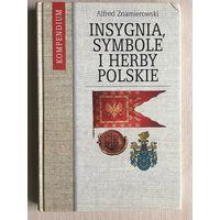 Insygnia, symbole i herby polskie (Инсигнии, символы и гербы польские, на польск языке)