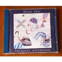 """Brian Eno """"Thursday Afternoon"""" (Audio CD)"""