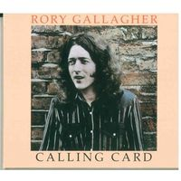 CD Rory Gallagher - Calling Card (2012) Blues Rock, Electric Blues