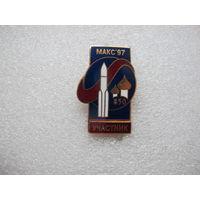 УЧАСТНИК авиационно-космический салон МАКС-97*