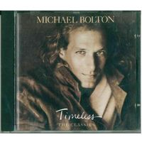 CD Michael Bolton - Timeless (The Classics) (1992)