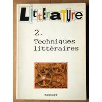 Litterature 2.Techniques litteraires