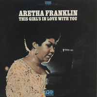 Aretha Franklin, This Girl's In Love With You, LP 1970