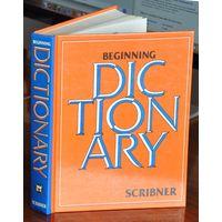 Scribner Beginning Dictionary. - Стартовый Английский Словарь Скрибнера.