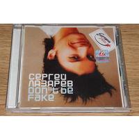 Сергей Лазарев - Don't Be Fake - CD