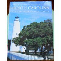 North Carolina. A Photographic Tour. Энциклопедический формат. Тур по Северной Каролине.