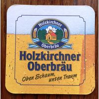 Подставка под пиво Holzkirchner Oberbrau