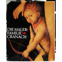 Die Malerfamilie Cranach.
