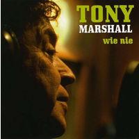 Tony Marshall Wie Nie