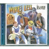 CD The Blues Band - Wire Less (2000)